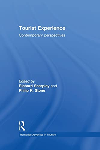 9781138880702: Tourist Experience: Contemporary Perspectives