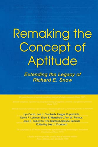 9781138881174: Remaking the Concept of Aptitude: Extending the Legacy of Richard E. Snow