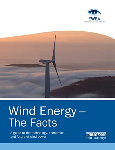 9781138881266: Wind Energy – The Facts: A Guide to the Technology, Economics and Future of Wind Power