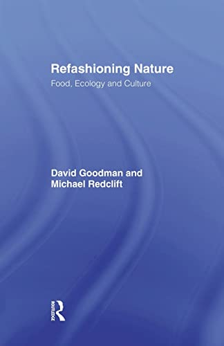 9781138881297: Refashioning Nature: Food, Ecology and Culture