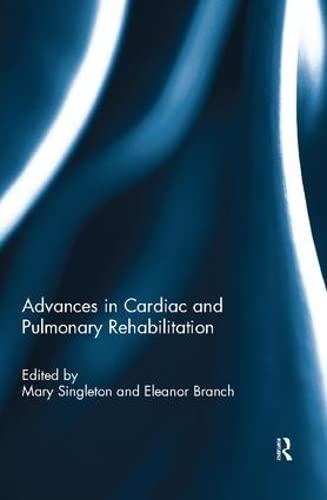 9781138881440: Advances in Cardiac and Pulmonary Rehabilitation