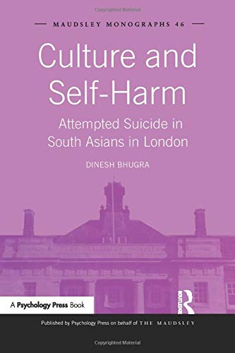 9781138881501: Culture and Self-Harm: Attempted Suicide in South Asians in London