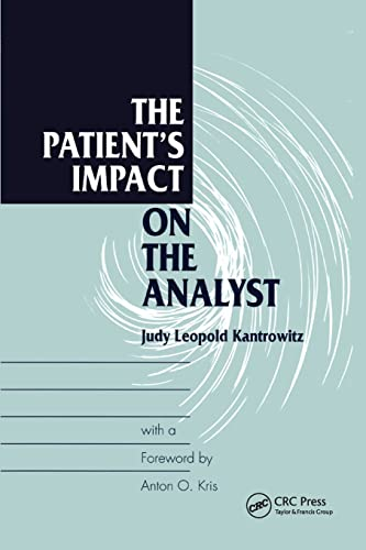9781138881631: The Patient's Impact on the Analyst