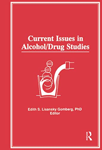 9781138881815: Current Issues in Alcohol/Drug Studies