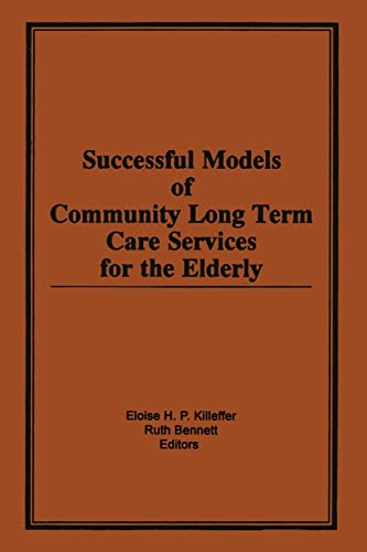 9781138881846: Successful Models of Community Long Term Care Services for the Elderly