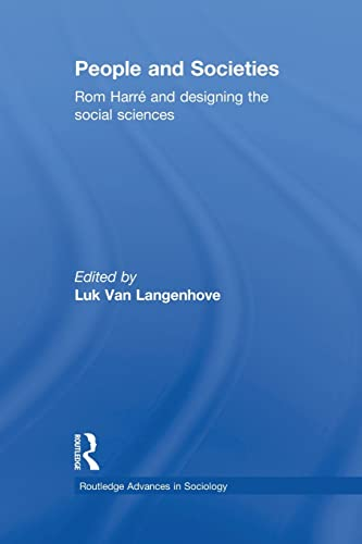 9781138882034: People and Societies: Rom Harré and Designing the Social Sciences (Routledge Advances in Sociology)