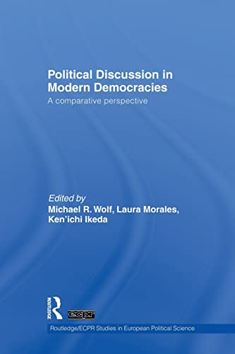 9781138882119: Political Discussion in Modern Democracies: A Comparative Perspective