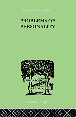 Problems of Personality: Studies Presented to Dr Morton Prince, Pioneer in American: CAMPBELL, C ...