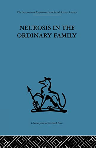 9781138882652: Neurosis in the Ordinary Family