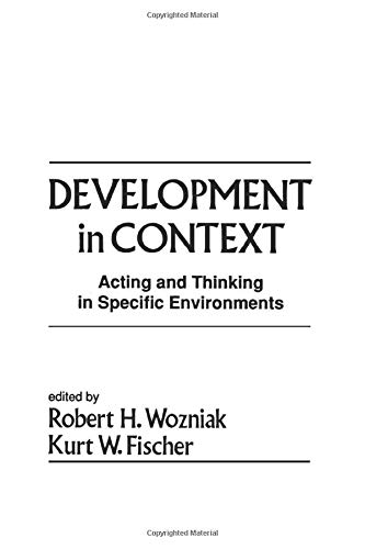 9781138882782: Development in Context: Acting and Thinking in Specific Environments (Jean Piaget Symposia Series)