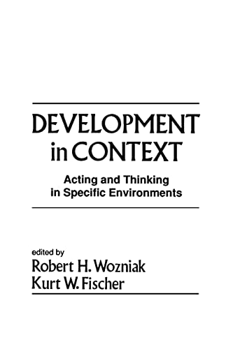 9781138882782: Development in Context: Acting and Thinking in Specific Environments