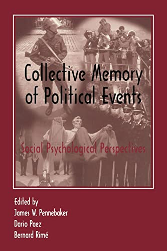 9781138882850: Collective Memory of Political Events: Social Psychological Perspectives