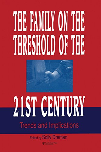 9781138882867: The Family on the Threshold of the 21st Century: Trends and Implications