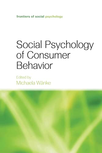9781138882942: Social Psychology of Consumer Behavior (Frontiers of Social Psychology)