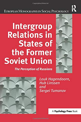 9781138883154: Intergroup Relations in States of the Former Soviet Union: The Perception of Russians