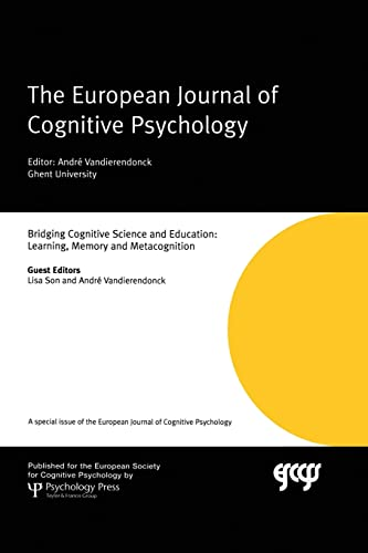 9781138883208: Bridging Cognitive Science and Education: Learning, Memory and Metacognition: A Special Issue of the European Journal of Cognitive Psychology