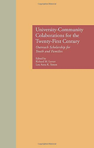 University-Community Collaborations for the Twenty-First Century: Outreach Scholarship for Youth ...