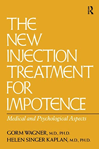 9781138883666: The New Injection Treatment For Impotence: Medical And Psychological Aspects