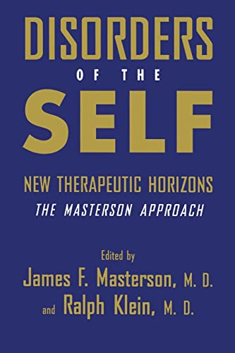 9781138883741: Disorders of the Self: New Therapeutic Horizons: The Masterson Approach