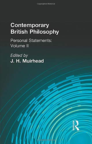 Contemporary British Philosophy: Personal Statements Second Series: Muirhead, J H