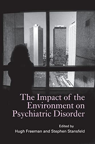 9781138884465: The Impact of the Environment on Psychiatric Disorder