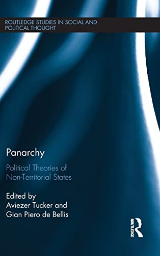 Panarchy: Political Theories of Non-Territorial States: Tucker, Aviezer