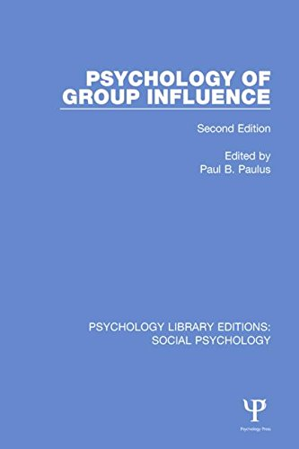 9781138885257: Psychology of Group Influence: Second Edition (Psychology Library Editions: Social Psychology) (Volume 22)