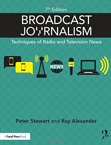 9781138886032: Broadcast Journalism: Techniques of Radio and Television News