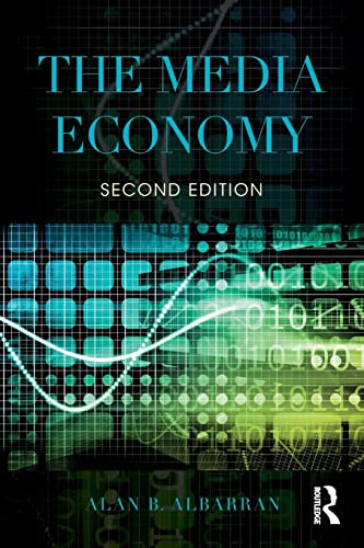 9781138886087: The Media Economy (Media Management and Economics Series)