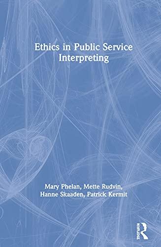 9781138886148: Ethics in Public Service Interpreting