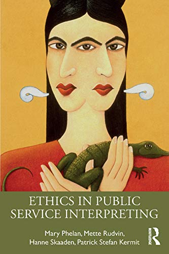 9781138886155: Ethics in Public Service Interpreting