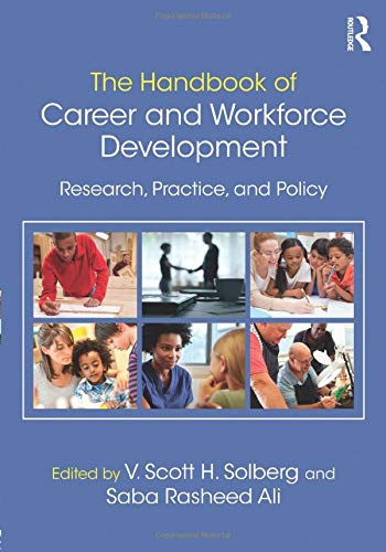 9781138886551: The Handbook of Career and Workforce Development: Research, Practice, and Policy
