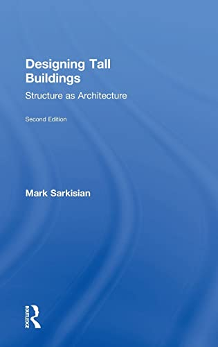 9781138886704: Designing Tall Buildings: Structure as Architecture