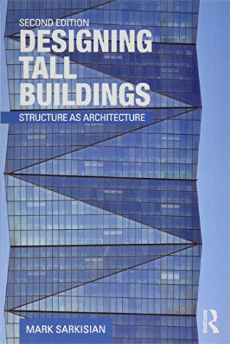 9781138886711: Designing Tall Buildings: Structure as Architecture