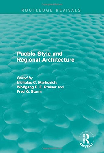 9781138886773: Pueblo Style and Regional Architecture (Routledge Revivals)