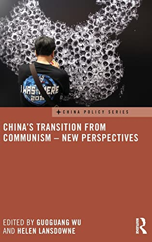 9781138886889: China's Transition from Communism - New Perspectives (China Policy Series)