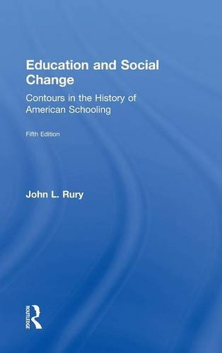 9781138887053: Education and Social Change: Contours in the History of American Schooling