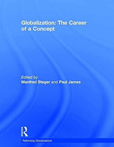 Globalization: The Career of a Concept (Rethinking