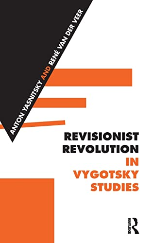 9781138887305: Revisionist Revolution in Vygotsky Studies: The State of the Art
