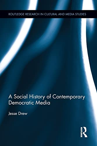 9781138888258: A Social History of Contemporary Democratic Media