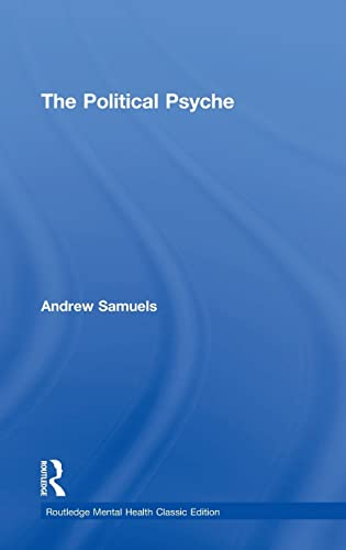 9781138888463: The Political Psyche (Routledge Mental Health Classic Editions)