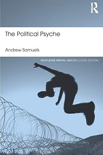 9781138888470: The Political Psyche (Routledge Mental Health Classic Editions)