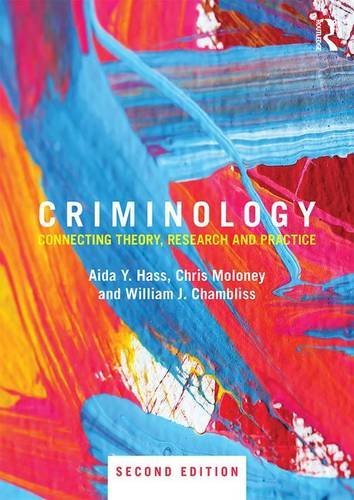 9781138888692: Criminology: Connecting Theory, Research and Practice