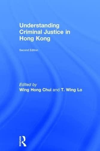 9781138888746: Understanding Criminal Justice in Hong Kong