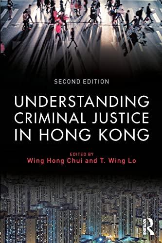 9781138888753: Understanding Criminal Justice in Hong Kong