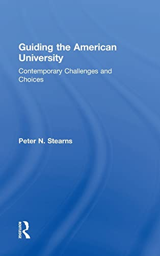 9781138889262: Guiding the American University: Contemporary Challenges and Choices