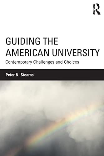 9781138889279: Guiding the American University: Contemporary Challenges and Choices