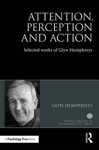 9781138889538: Attention, Perception and Action: Selected Works of Glyn Humphreys (World Library of Psychologists)