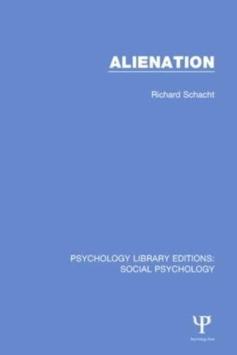 9781138889644: Alienation (Psychology Library Editions: Social Psychology) (Volume 26)
