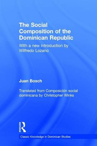 9781138889804: Social Composition of the Dominican Republic (Classic Knowledge in Dominican Studies)